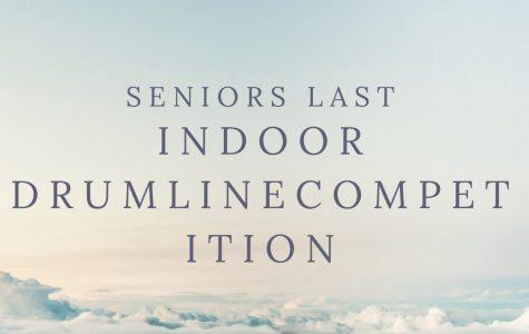 Seniors Last Indoor Drumline Competition