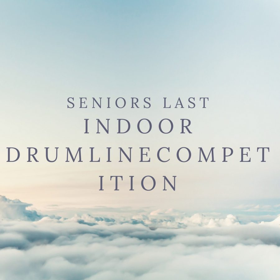 Seniors Last Indoor Drumline Competition