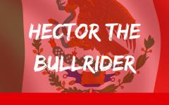 Hector the Bullrider