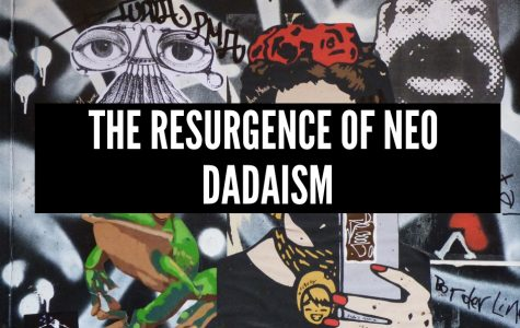 The Resurgence of Neo Dadaism