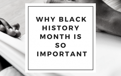 Why Black History Month is so Important