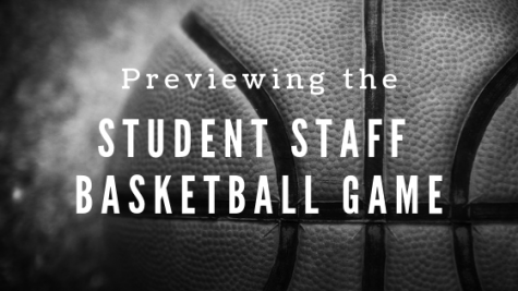 Previewing the Student Staff Basketball Game