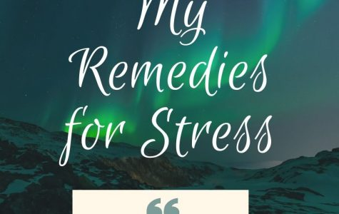 My Remedies for Stress