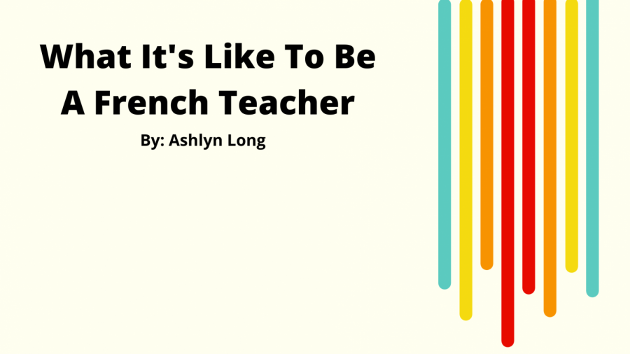 What's It Like To Be A French Teacher