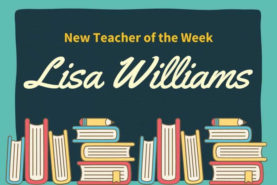 New Teacher of the Week: Lisa Williams