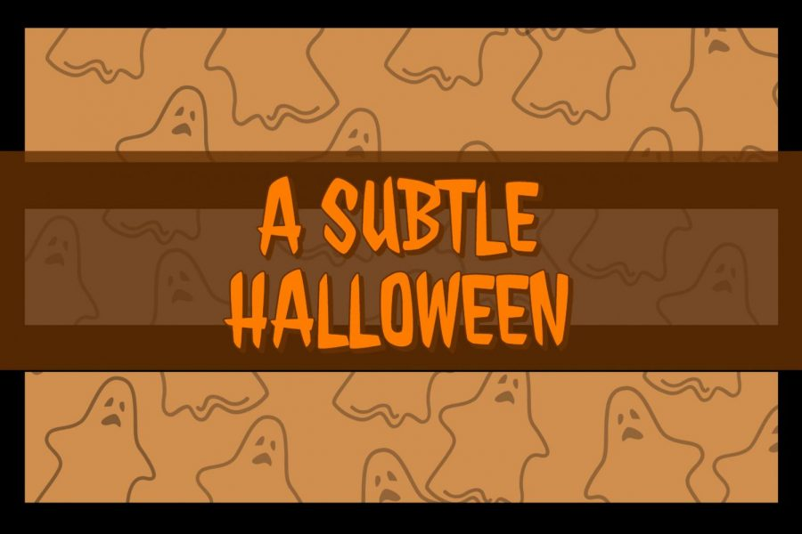 A Subtle Halloween