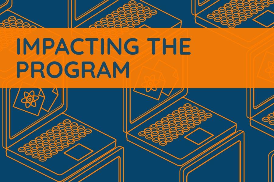 Impacting The Program