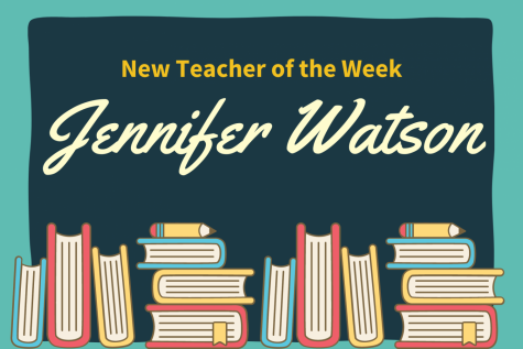 New Teacher of the Week: Jennifer Watson