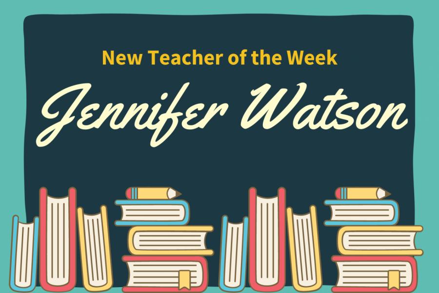 New Teacher of the Week: Jennifer Watson