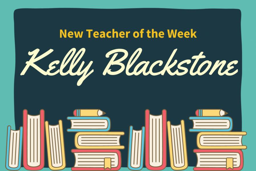 New Teacher of the Week: Kelly Blackstone