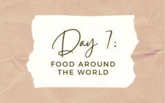 Day 7: Food Around the World